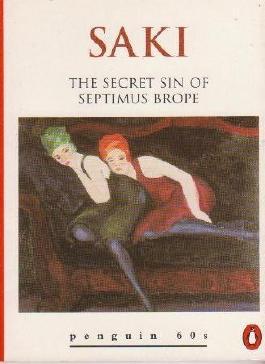 Secret Sin of Septimus Brope, The (Penguin 60s S.)