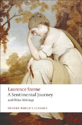 A Sentimental Journey and Other Writings (Oxford World's Classics)