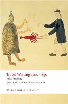 Travel Writing 1700-1830: An Anthology (Oxford World's Classics)