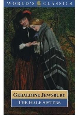 The Half Sisters (Oxford World's Classics)