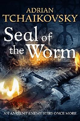 Seal of the Worm (Shadows of the Apt Book 10)