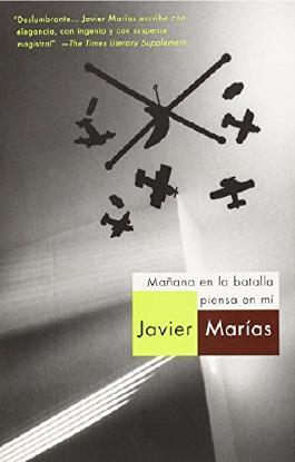 Mañana en la batalla piensa en mí (Spanish Edition)