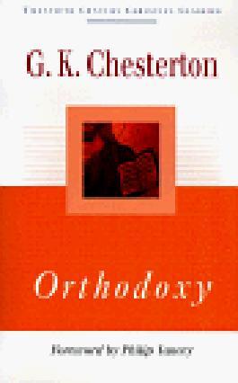 Orthodoxy: 20th Century (Twentieth Century Christian Classics)