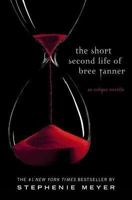[(The Short Second Life of Bree Tanner: An Eclipse Novella )] [Author: Stephenie Meyer] [Sep-2012]