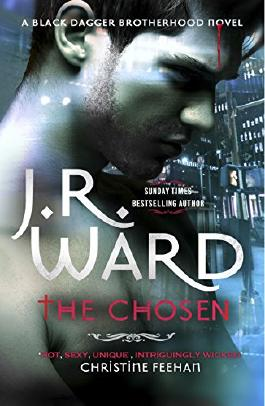 The Chosen (Black Dagger Brotherhood Book 15)