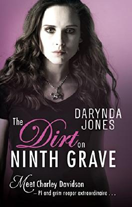 The Dirt on Ninth Grave (Charley Davidson)