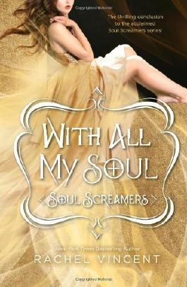 With All My Soul (Soul Screamers)