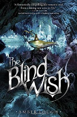 The Blind Wish (People of the Lamp)
