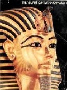 Tutankhamun: His Tomb and Its Treasures