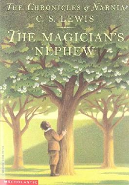 The Chronicles of Narnia: Book one; The Magician's Nephew