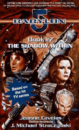 The Shadow Within (Babylon 5, Bk 7)