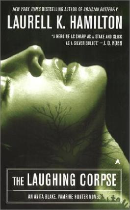 The Laughing Corpse (Anita Blake, Vampire Hunter)