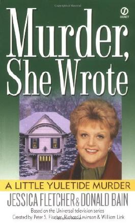 A Little Yuletide Murder (A murder, she wrote mystery)