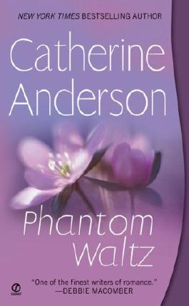 [Phantom Waltz] [by: Catherine Anderson]
