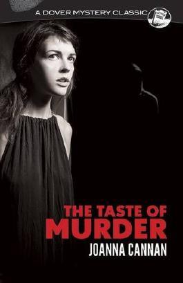 The Taste of Murder (Dover Mystery Classics)