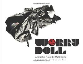 Worry Doll: A Graphic Novel by Matt Coyle (Dover Graphic Novels)