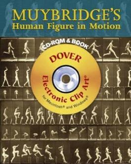Muybridge's Human Figure in Motion (Dover Electronic Clip Art)