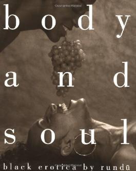 Body and Soul: Black Erotica