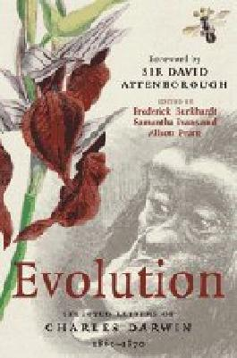 Evolution: Selected Letters of Charles Darwin 1860–1870