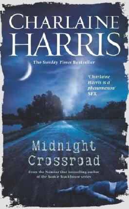 Midnight Crossroad (Midnight Texas Book 1)