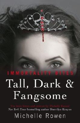 Tall, Dark & Fangsome: An Immortality Bites Novel