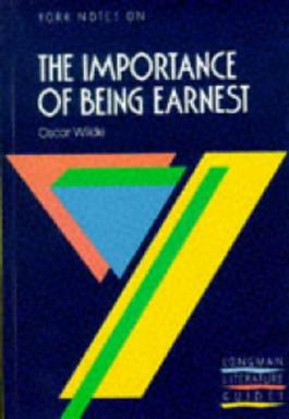 """York Notes on Oscar Wilde's """"Importance of Being Earnest"""" (Longman Literature Guides)"""