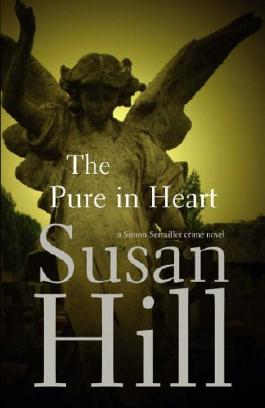 The Pure In Heart: Simon Serrailler Book 2: A Simon Serrailler Crime Novel