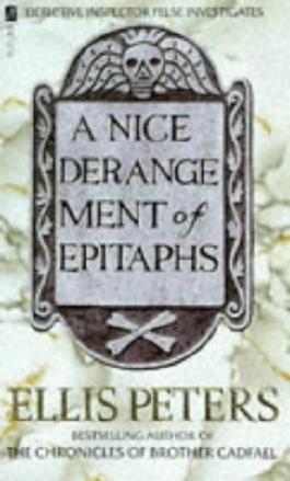 A Nice Derangement Of Epitaphs: An Inspector George Felse Novel