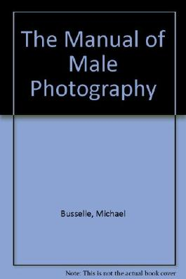 The Manual of Male Photography
