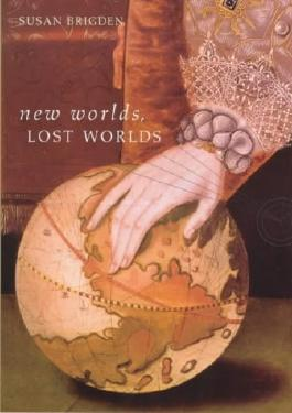 New Worlds, Lost Worlds: The Rule of the Tudors, 1485-1603 (The Penguin History of Britain)