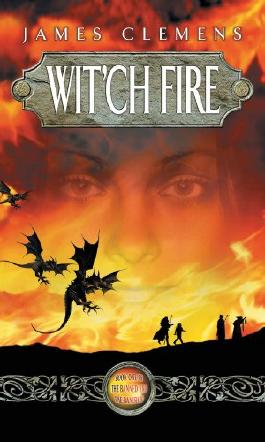 Wit'ch Fire: The Banned and the Banished Book One