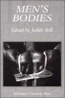 Men's Bodies: Paragraph Volume 26 Numbers 1&2 (Paragraph Special Issues EUP)