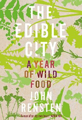 The Edible City: A Year of Wild Food