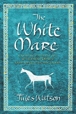 The White Mare (Dalriada, Book 1)