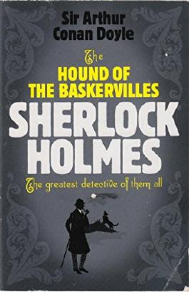 The Hound of the Baskervilles Sherlock Holmes