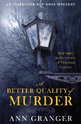 A Better Quality of Murder: (Inspector Ben Ross 3)