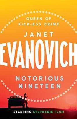 Notorious Nineteen (Stephanie Plum Book 19)