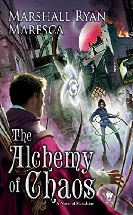 The Alchemy of Chaos: A Novel of Maradaine (Maradaine Novels)