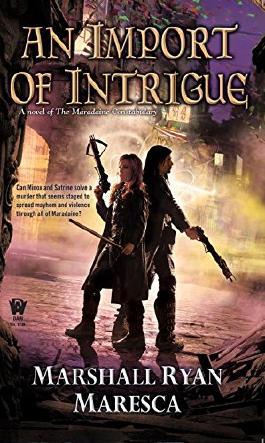 An Import of Intrigue (Maradaine Constabulary)