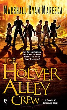 The Holver Alley Crew (Streets of Maradaine)