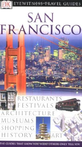San Francisco (DK Eyewitness Travel Guides)