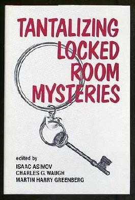 Tantalizing Locked Room Mysteries