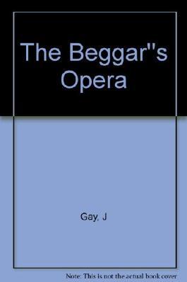 The Beggar''s Opera