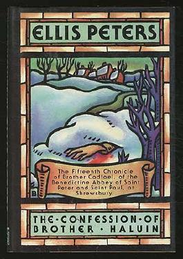 The Confession of Brother Haluin (Brother Cadfael Mysteries, No. 15)