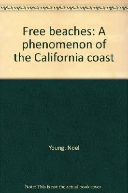 Free beaches: A phenomenon of the California coast