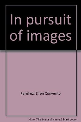 In pursuit of images