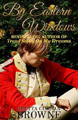 BY EASTERN WINDOWS: A NOVEL (The Macquarie Series Book 1)