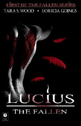 Lucius; The Fallen (The Fallen Series, Book 1)