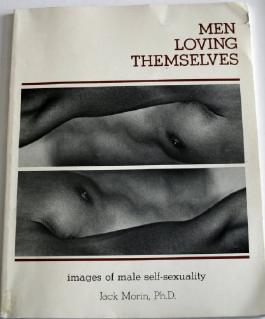 Men Loving Themselves