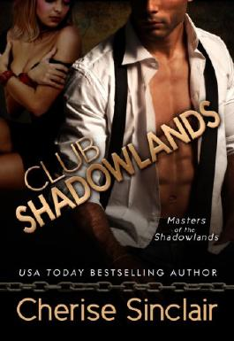 Club Shadowlands (Masters of the Shadowlands Series Book 1)
